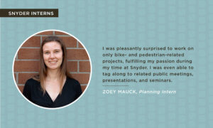 A quote from Zoey Mauck about her recent planning internship.
